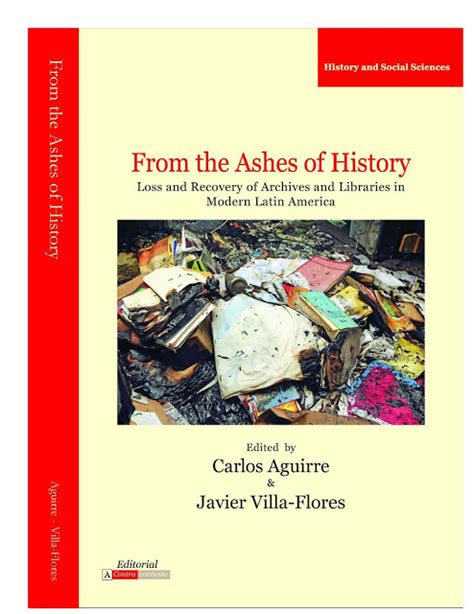libro the history of the libro from the ashes of history red de archivos y bibliotecas hist 243 ricas del per 250