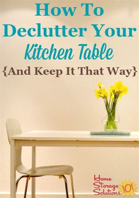 how to declutter kitchen declutter kitchen table daily make it a habit plus hall