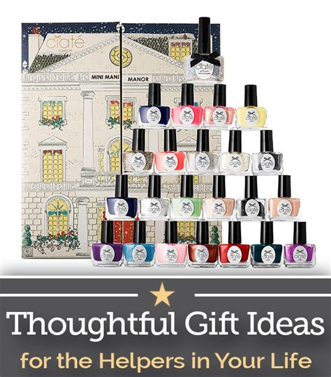 Gifts For The In Your by Thoughtful Gift Ideas For The Helpers In Your