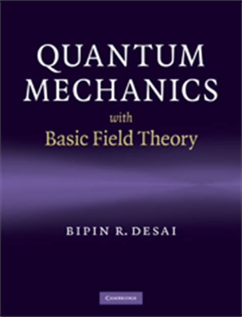 the picture book of quantum mechanics quantum mechanics with basic field theory by bipin r desai