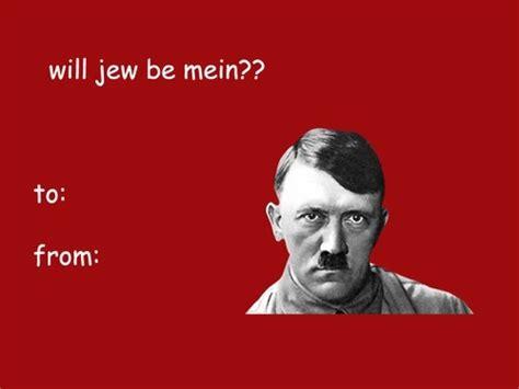 Funny Valentines Day Memes Tumblr - love lol funny cute joke card valentine hitler jew