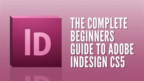 indesign tutorials for beginners free 17 best images about indesign video tutorials on pinterest