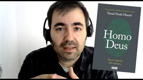 homo deus breve historia homo deus breve historia del ma 241 ana yuval noah harari youtube
