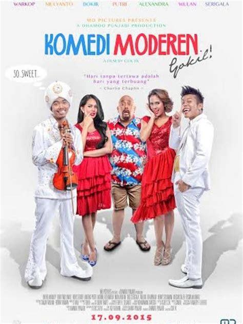 nonton film komedi indonesia nonton online komedi moderen gokil 2015