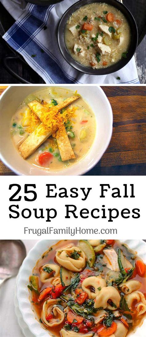 25 fall soup recipes easy delicious and inexpensive too