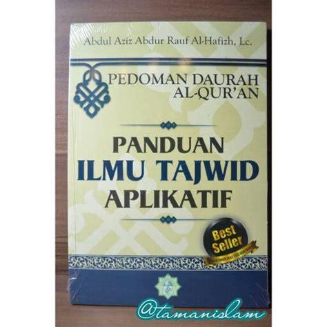Harga Buku Best Seller Islam by Jual Buku Panduan Ilmu Tajwid Aplikatif Best Seller