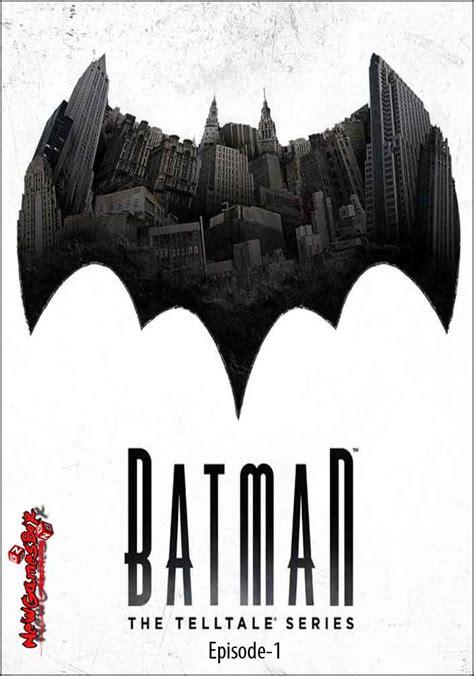 Pc Batman The Telltale Series batman the telltale series free version