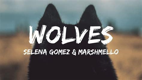 download mp3 wolves selena selena gomez wolves instrumental mp3 imgurm