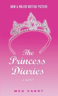 The Princess A Novel the princess diaries the princess diaries 1 by meg