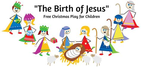 jesus christmas party script quot the birth of jesus quot script for children s script crafts and snacks