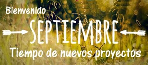 imagenes de hola septiembre septiembre 2016 im 225 genes con mensajes de hola septiembre