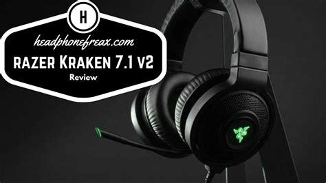 Razer Kraken 7 1 V2 review of the razer kraken 7 1 v2