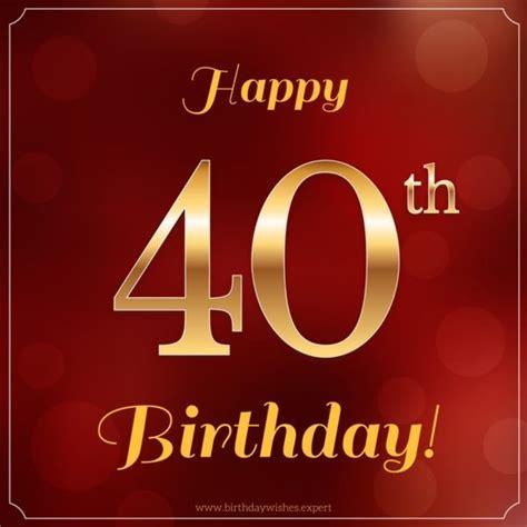 Happy 40th Birthday Quotes Best 25 Happy 40th Ideas On Pinterest 40th Birthday