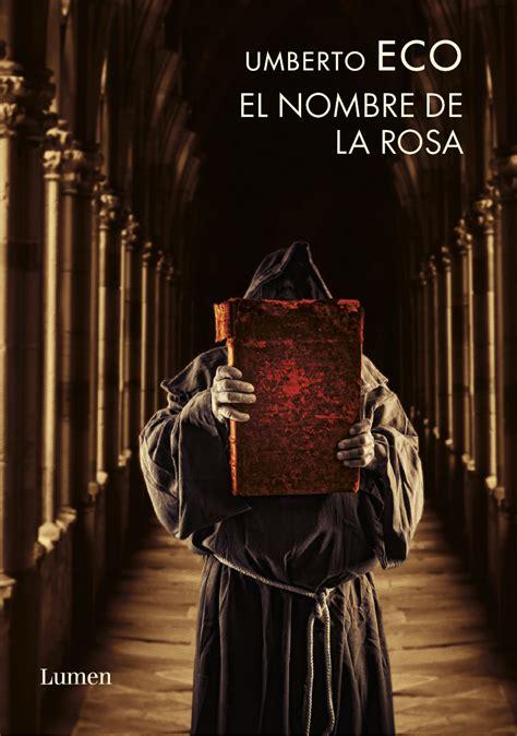 libro el eco de los rese 241 a de el nombre de la rosa
