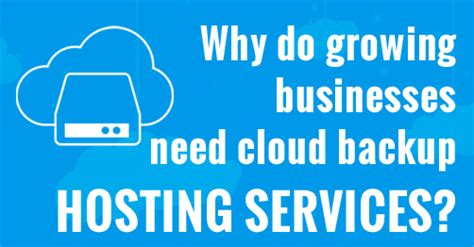 businesses  cloud backup hosting services