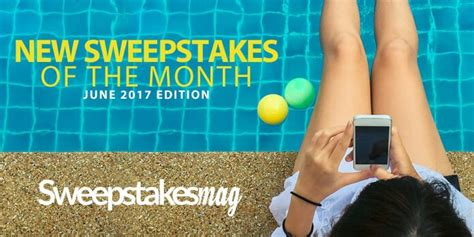 Sweepstakes To Enter Online - new online sweepstakes to enter and win in june 2017