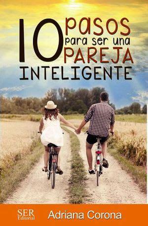 libro paso de ser una 10 pasos para ser una pareja inteligente corona adriana 16060002