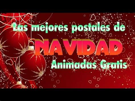 imagenes de navidad gratis animadas las mejores postales de navidad animadas gratis youtube