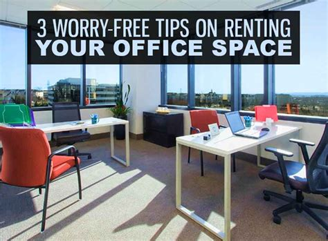 Office Space Free 3 Worry Free Tips On Renting Your Office Space