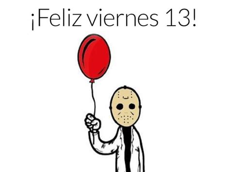 imagenes que digan feliz viernes 13 191 por qu 233 el viernes 13 es considerado de mala suerte