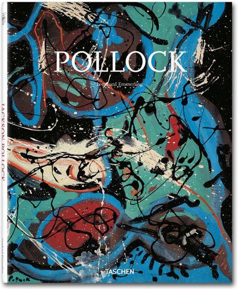 libro pollock basic art 2 0 jackson pollock taschen books basic art series