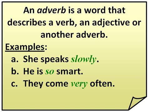 exle of adverb image gallery define adverb
