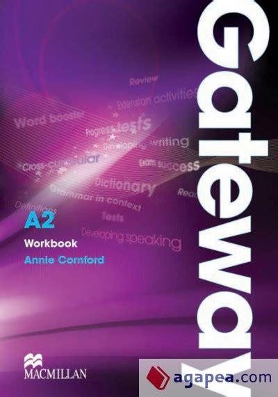 libro gateway b2 workbook gateway gateway a2 wb macmillan agapea libros urgentes