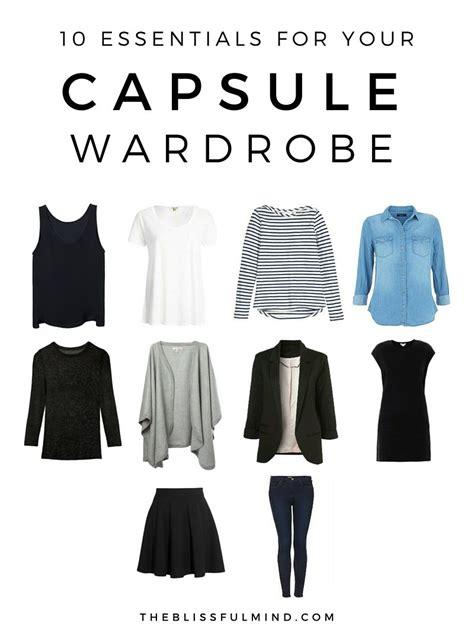 Ten Item Wardrobe - 10 capsule wardrobe basics the blissful mind