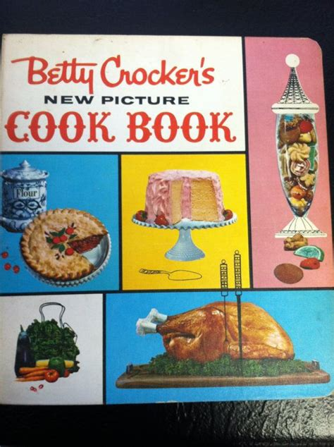 picture cook book vintage betty crocker s new picture spiral cook book