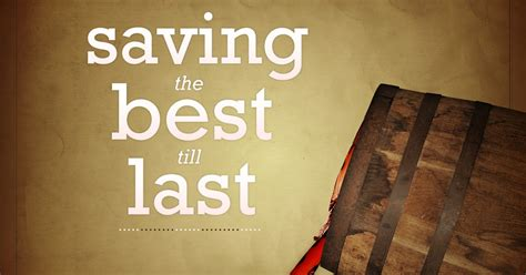 Saving The Best Till Last Cb2 by Ask Pastor T Should Christians Drink Alcoholic Beverages