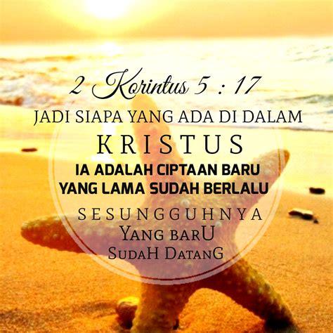 wallpaper ayat emas kata bijak blessing words ayat emas alkitab 2 korintus 5 17