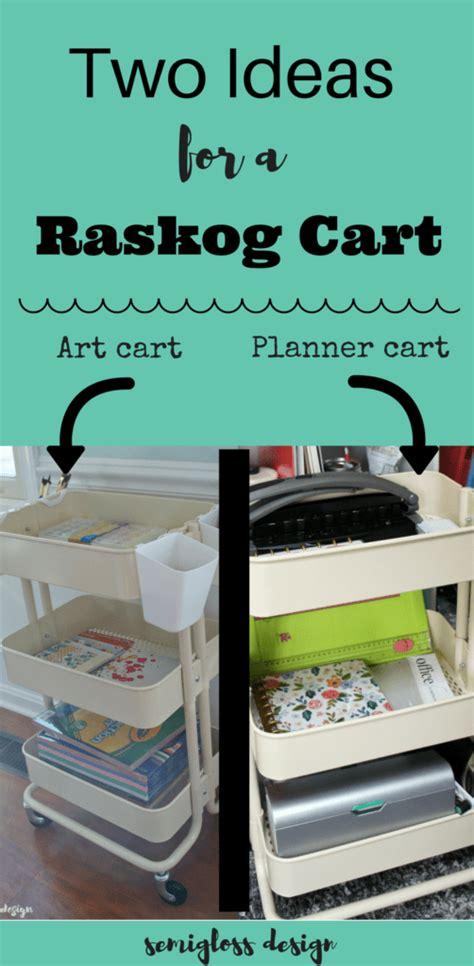 raskog cart ideas two raskog cart ideas to organize your hobbies semigloss