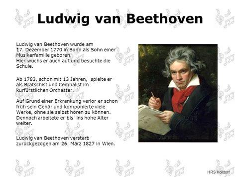 ludwig van beethoven biography auf deutsch von ludwig van beethoven ppt video online herunterladen