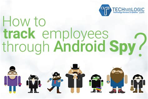 how to track android how to track employees through android