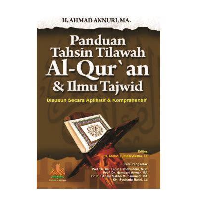 Panduan Tarbiyah Wanita Shalihah Al Qowam panduan tahsin tilawah al quran ilmu tajwid bukumuslim co