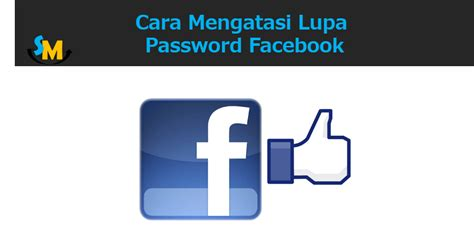 tutorial mendaftar whatsapp cara mengatasi lupa password facebook media sosial id