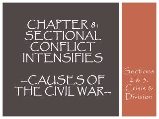sectional conflict ppt sectional differences prior to the u s civil war by