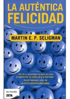 la autentica felicidad 8466611487 dr george blog las 24 fortalezas personales que son la clave para una aut 233 ntica felicidad