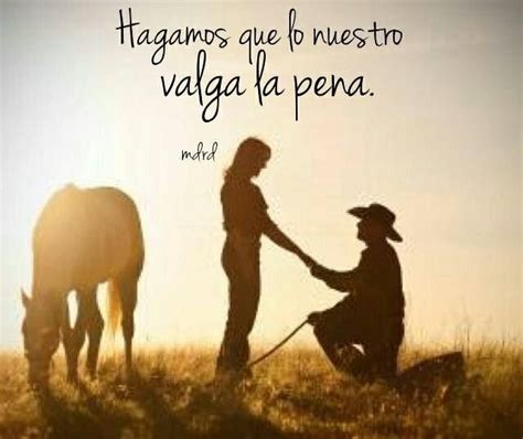 imagenes motivadoras de vaqueros pin by clancy cruz on spanish quotes pinterest