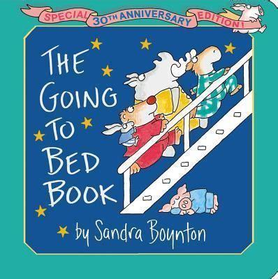 the going to bed book the going to bed book sandra boynton 9781442454095
