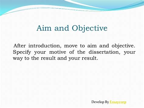 dissertation aims and objectives steps to write dissertation