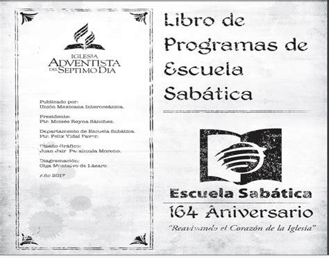 programa de escuela sabatica para el dia de los padres programa de escuela sab 225 tica 2017 uni 243 n mexicana