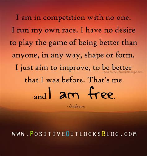 running for my how i built a better me one step at a time books runner things 7 i am in competition with no one i run