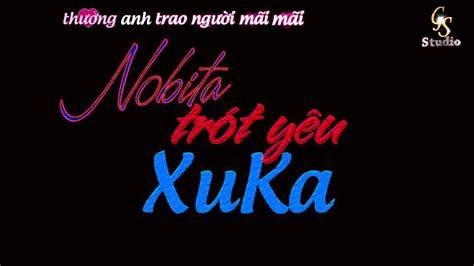 Nobita Maxy nobita tr 243 t y 234 u xuka