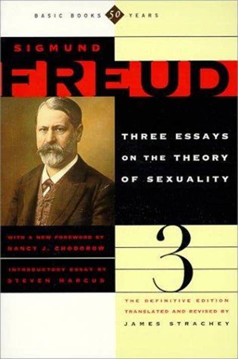 Three Essays On The Theory Of Sexuality Free by Three Essays On The Theory Of Sexuality By Sigmund Freud Reviews Discussion Bookclubs Lists