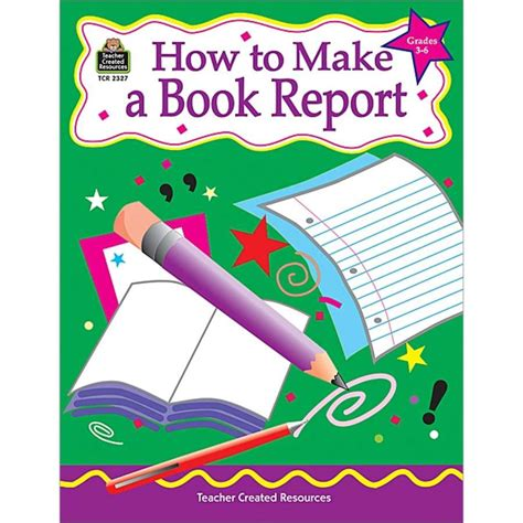 how to make book report how to make a book report grades 3 6 tcr2327