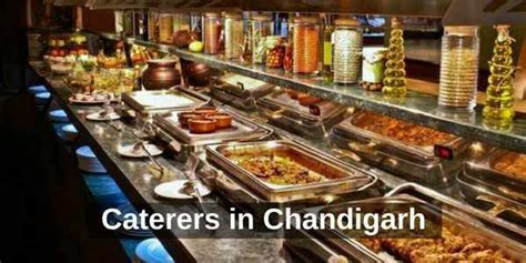 List of best (Wedding) Caterers in Chandigarh