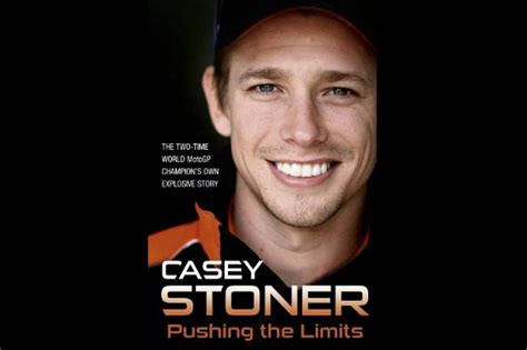 libro stoner libri la biografia di casey stoner pushing the limits