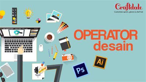 design grafis jakarta operator design grafis studentjob indonesia