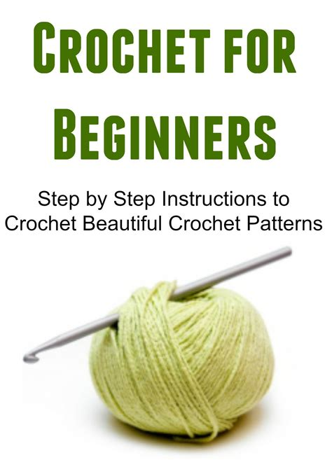 learning the beginner s step by step guide books buy crochet for beginners learn how to crochet 25